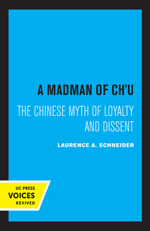 A Madman of Chu by Laurence A. Schneider