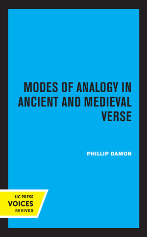 Modes of Analogy in Ancient and Medieval Verse by Phillip Damon