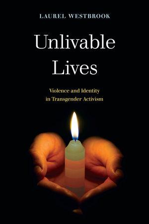 Unlivable Lives by Laurel Westbrook