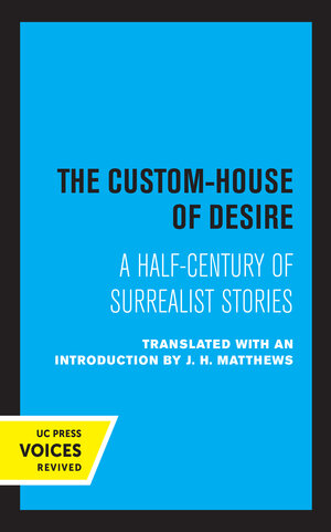 The Custom House of Desire by