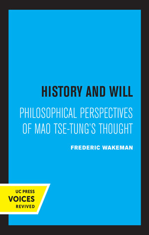 History and Will by Frederic Wakeman Jr.