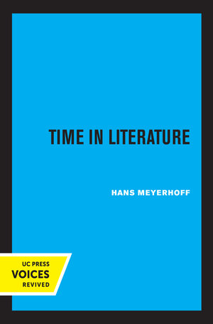 Time in Literature by Hans Meyerhoff