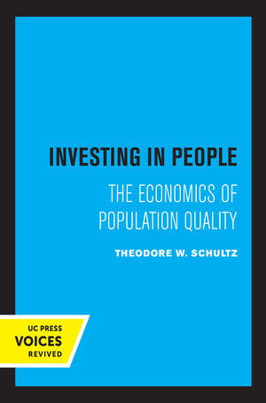 Investing in People by Theodore W. Schultz