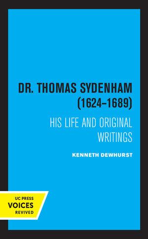 Dr. Thomas Sydenham (1624-1689) by Kenneth Dewhurst