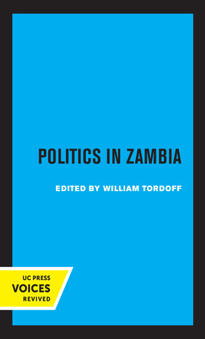 Politics in Zambia by William Tordoff