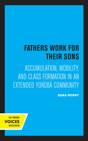 Fathers Work for Their Sons by Sara Berry