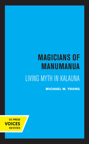 Magicians of Manumanua by Michael W. Young