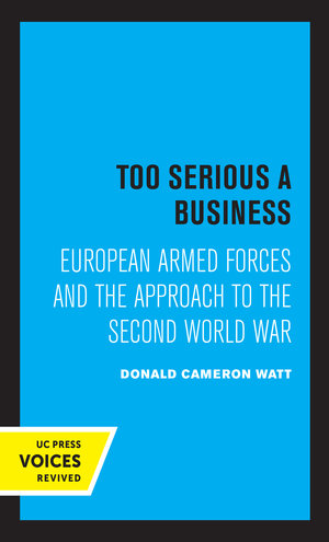 Too Serious a Business by Donald Cameron Watt