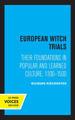 European Witch Trials by Richard Kieckhefer