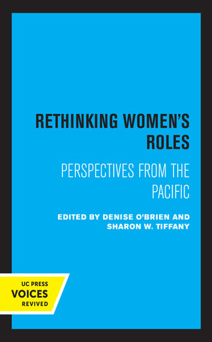 Rethinking Women's Roles by Denise O'Brien, Sharon W. Tiffany