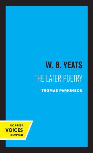 W. B. Yeats by Thomas Parkinson