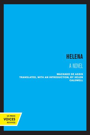 Helena by Joaquim M. Machado de Assis