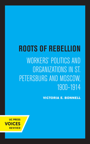 Roots of Rebellion by Victoria E. Bonnell