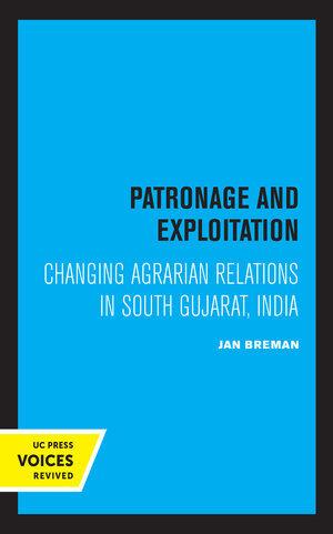 Patronage and Exploitation by Jan Breman