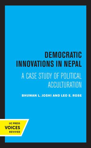 Democratic Innovations in Nepal by Bhuwan L. Joshi, Leo E. Rose