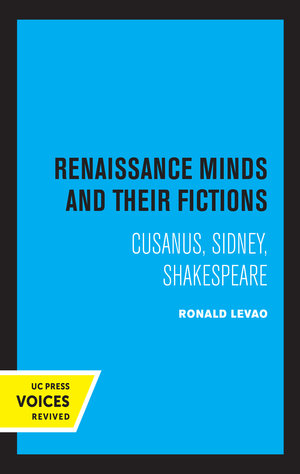 Renaissance Minds and Their Fictions by Ronald Levao