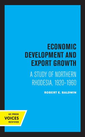 Economic Development and Export Growth by Robert E. Baldwin