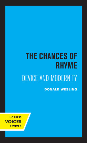 The Chances of Rhyme by Donald Wesling