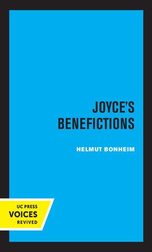 Joyce's Benefictions by Helmut Bonheim