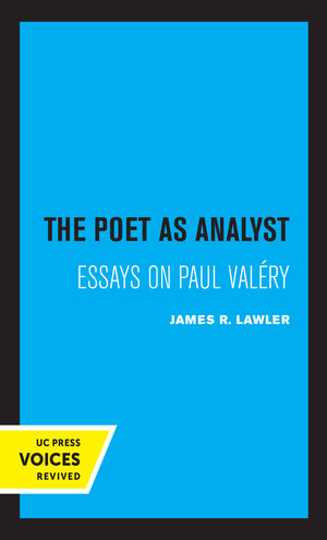 The Poet as Analyst by James R. Lawler