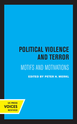 Political Violence and Terror by Peter H. Merkl
