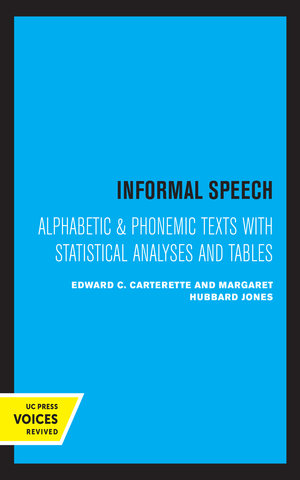 Informal Speech by Edward C. Carterette, Margaret Hubbard Jones