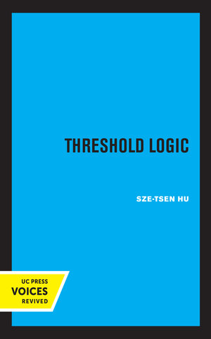 Threshold Logic by Sze-Tsen Hu