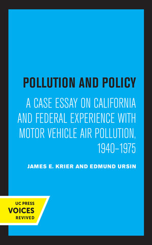 Pollution and Policy by James E. Krier, Edmund Ursin