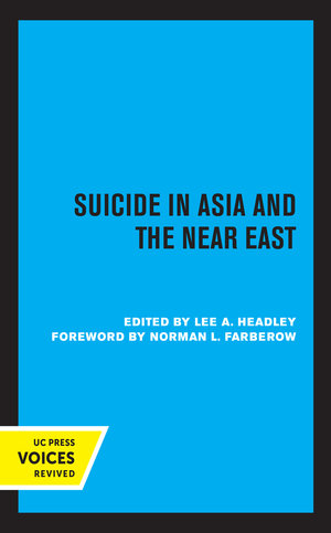 Suicide in Asia and the Near East by Lee Headley