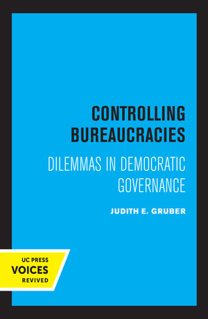 Controlling Bureaucracies by Judith Gruber