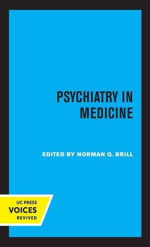 Psychiatry in Medicine by Norman Q. Brill