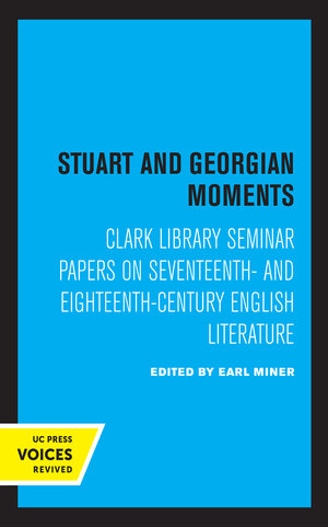 Stuart and Georgian Moments by Earl Miner