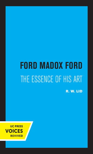 Ford Madox Ford by R. W. Lid