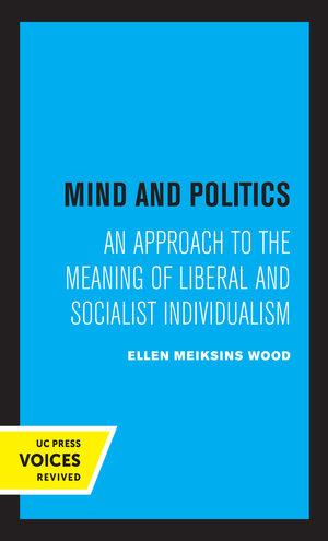 Mind and Politics by Ellen M. Wood