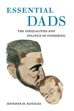 Essential Dads by Jennifer M. Randles