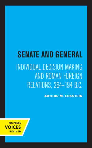 Senate and General by Arthur M. Eckstein