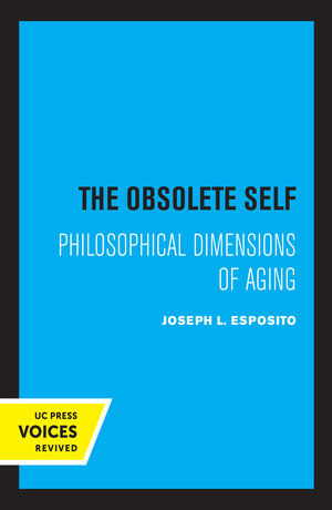 The Obsolete Self by Joseph Esposito