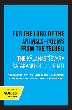 For the Lord of the Animals-Poems from The Telugu by Hank Heifetz, Velcheru Narayana Rao