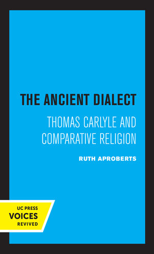 The Ancient Dialect by Ruth apRoberts