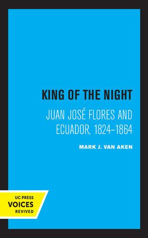 King of the Night by Mark J. Van Aken
