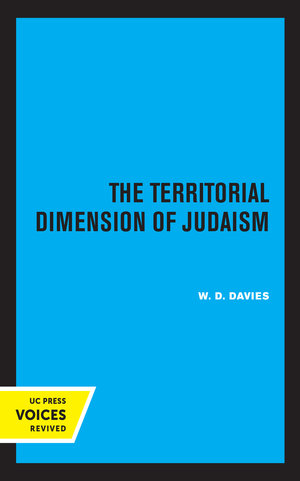 The Territorial Dimension of Judaism by W. D. Davies