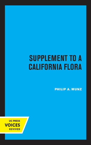 Supplement to A California Flora by Philip A. Munz