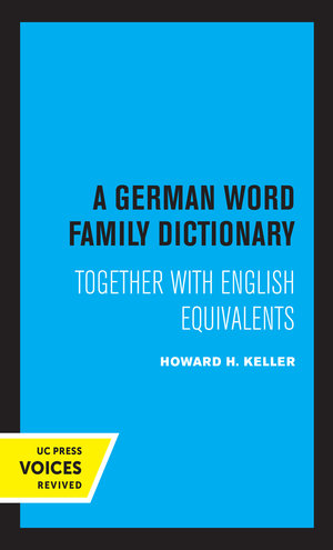A German Word Family Dictionary by Howard H. Keller
