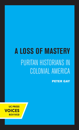 A Loss of Mastery by Peter Gay