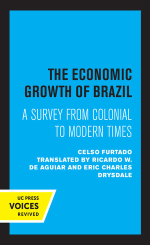 The Economic Growth of Brazil by Celso Furtado