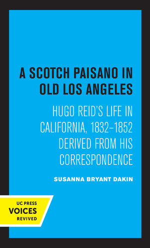 A Scotch Paisano in Old Los Angeles by Susanna Bryant Dakin