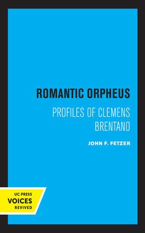 Romantic Orpheus by John F. Fetzer