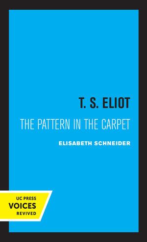 T. S. Eliot by Elisabeth W. Schneider
