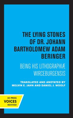 The Lying Stones of Dr. Johann Bartholomew Adam Beringer by