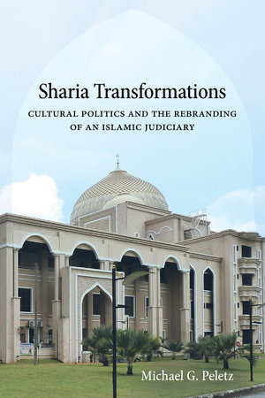 Sharia Transformations by Michael G. Peletz